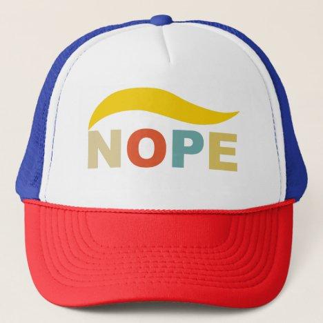 Nope 2020 Hair Stylist Anti Trump Trucker Hat