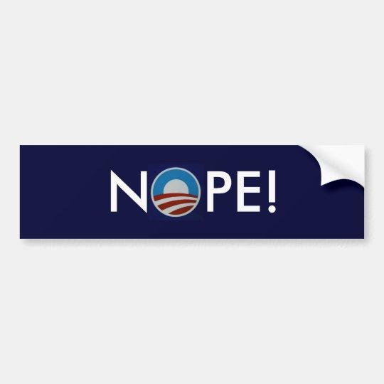 Nope! Bumper Sticker