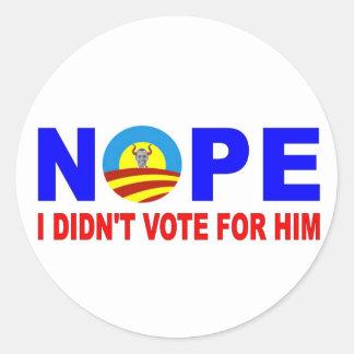 NOPE I DIDN'T VOTE FOR HIM CLASSIC ROUND STICKER