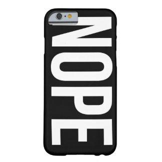 Nope iPhone 6 case