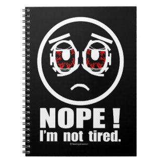 ¡Nope! No estoy cansado Libros De Apuntes