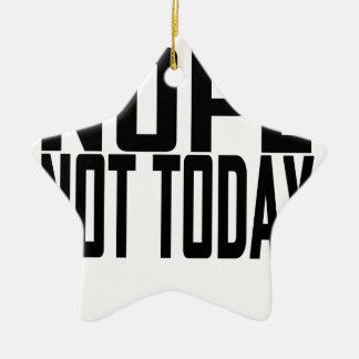 Nope no hoy T-shirt.png Adorno De Navidad