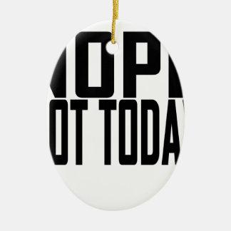 Nope no hoy T-shirt.png Adorno De Reyes