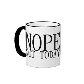 Nope Not Today Ringer Mug