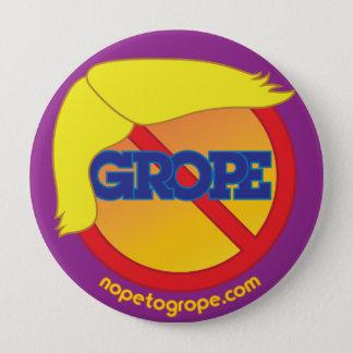 "NOPE to GROPE Orange Menace 4"" Round Button"