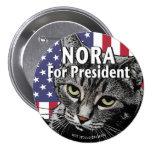 Nora para presidente Button #7 Pin Redondo De 3 Pulgadas