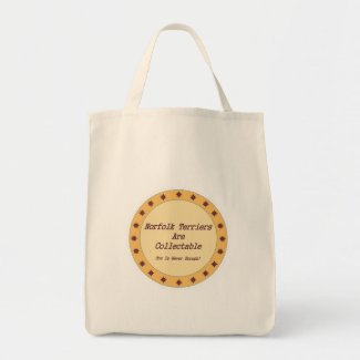 Norfolk Terriers Are Collectable Tote Bag