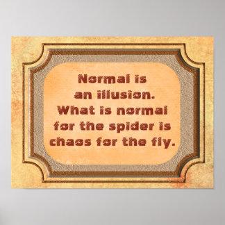 Normal An Illusion - Art Print