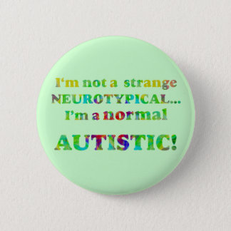 Normal Autistic Buttons