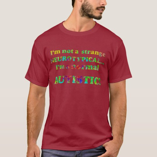Normal Autistic Dark Shirts