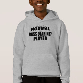 Normal Bass Clarinet Player Hoodie