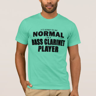Normal Bass Clarinet Player T-Shirt