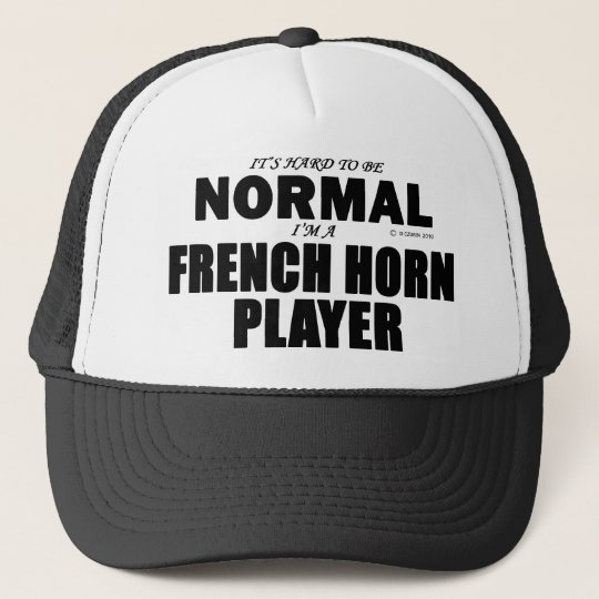 Normal French Horn Player Trucker Hat