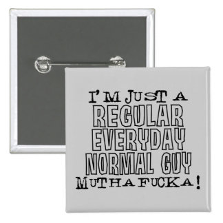 Normal Guy Pinback Button