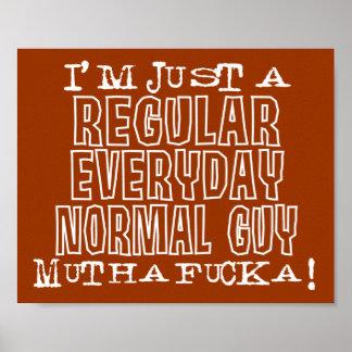 Normal Guy Print
