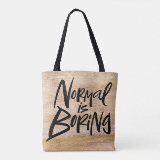 Normal Is Boring Black Lettering on Wood Tote Bag