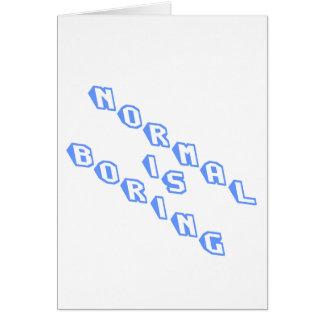 normal-is-boring-slice.png tarjeta de felicitación