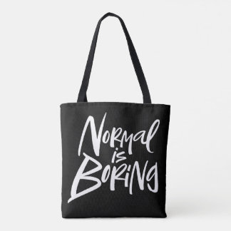 Normal Is Boring White Lettering on Black Tote Bag