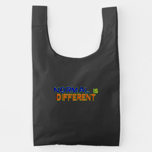 Normal Is Different Reusable Bag