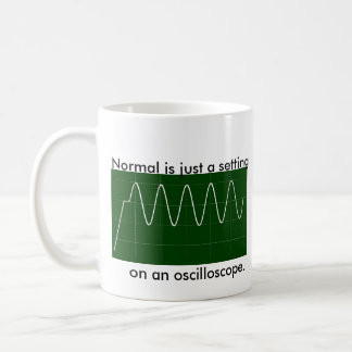 Normal is just a setting, on an oscilloscope. classic white coffee mug
