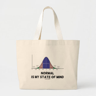 Normal Is My State Of Mind Bell Curve Geek Humor Large Tote Bag