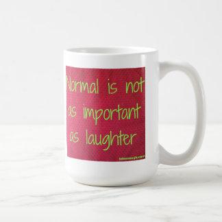 Normal is not as important as laughter classic white coffee mug
