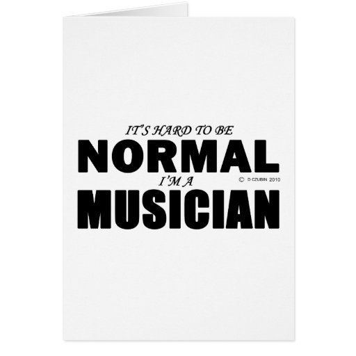 Normal Musician Greeting Card