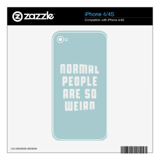 Normal people are so weird decal for the iPhone 4S