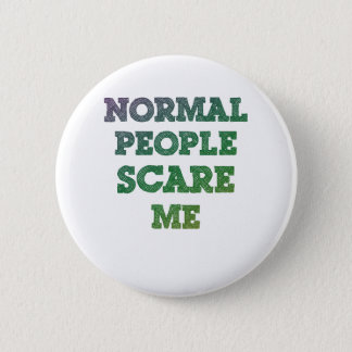 Normal People Scare Me Button