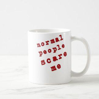 Normal People Scare Me! Coffee Mug