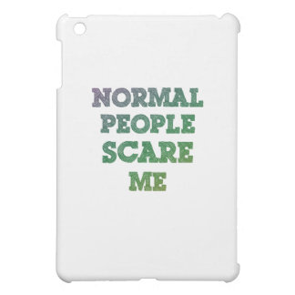 Normal People Scare Me iPad Mini Cover