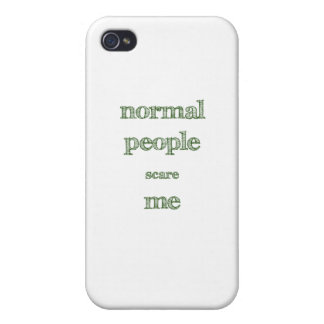 Normal People Scare Me iPhone 4 Case
