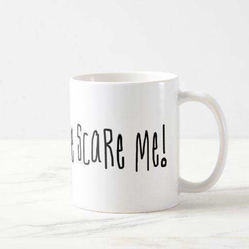 Normal People Scare Me Mug