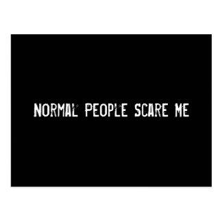Normal People Scare Me Postcard