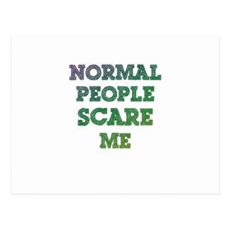 Normal People Scare Me Postcards