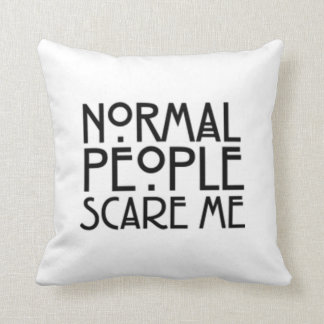 Normal People Scare Me Throw Pillow
