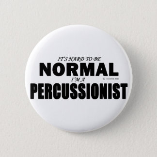 Normal Percussionist Pinback Button