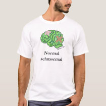 """Normal schmormal"" t-shirt"