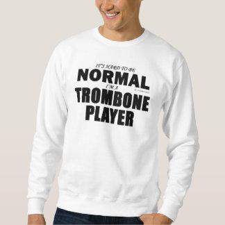 Normal Trombone Player Sweatshirt