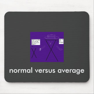 normal versus average mouse pad