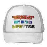 *NORMALCY* Not In This Lifetyme Hat