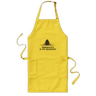 Normality Is My Religion (Bell Curve Humor) Aprons