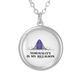Normality Is My Religion (Bell Curve Humor) Silver Plated Necklace
