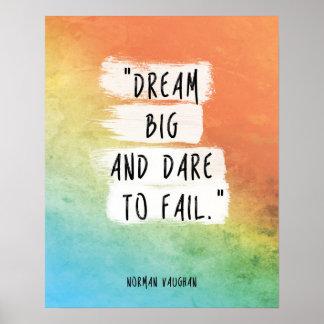 "Norman Vaughan Quote Poster ""Dream big"""