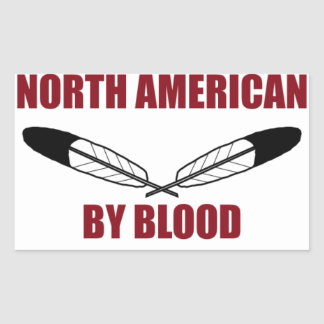 North American By Blood Rectangular Sticker