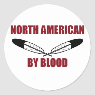 North American By Blood Classic Round Sticker