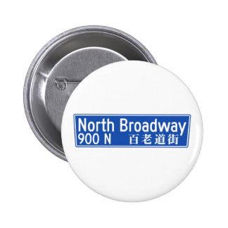 North Broadway, Los Angeles, CA Street Sign Pinback Buttons