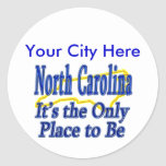 North Carolina  It's the Only Place to Be Sticker