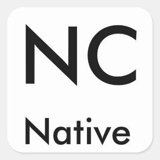 North Carolina Native stickers (Black/Large) Square Stickers
