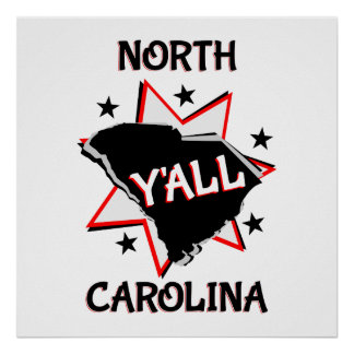 North Carolina State Y'all Poster